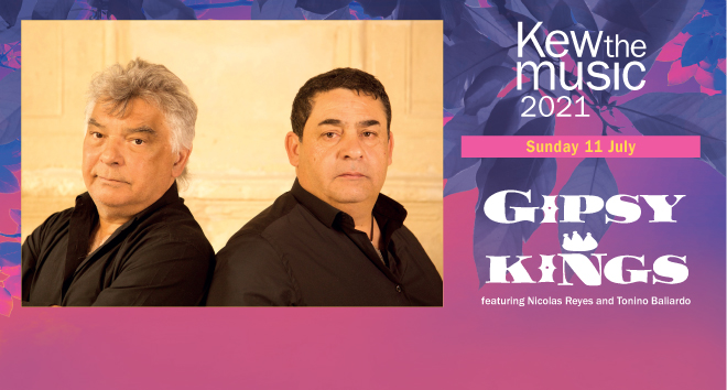 Gipsy Kings, Kew the music 2021, 11 July