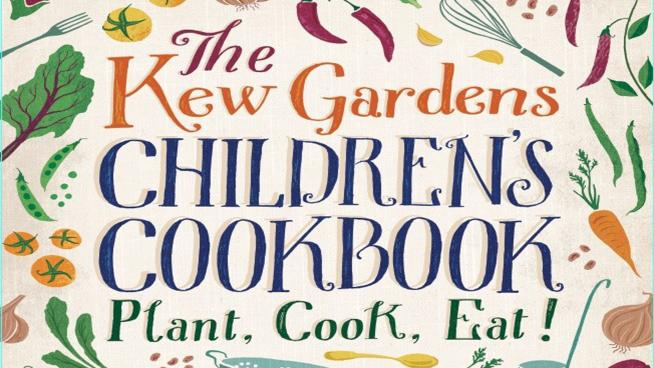 Kew Garden's Children's Cookbook