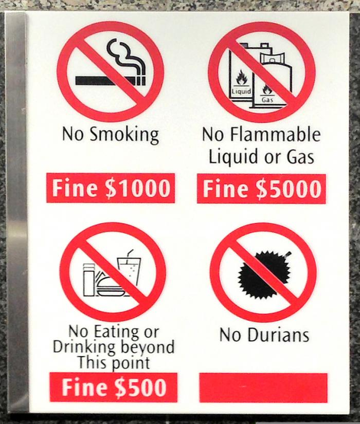 Singapore Underground Sign: No Durians