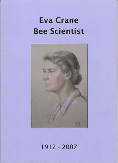 Photo of the cover of the book 'Eva Crane: bee scientist: 1912-2007'.